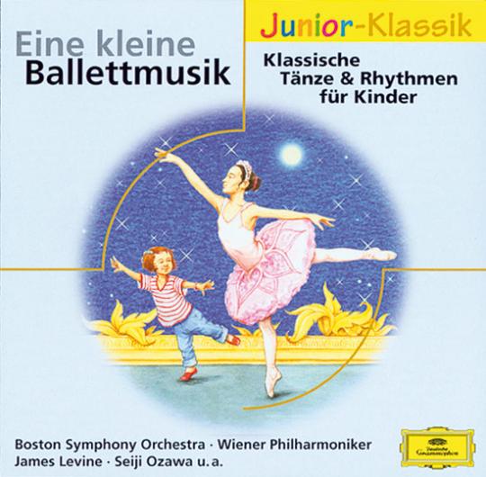 Eine kleine Ballettmusik. Klassische Tänze & Rhythmen für Kinder. Junior-Klassik.