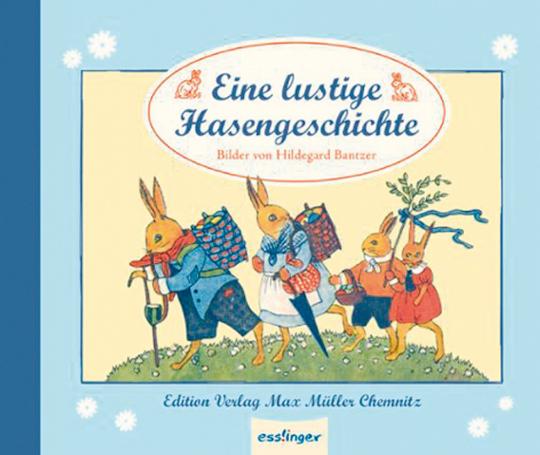 Eine lustige Hasengeschichte - Bilder von Hildegard Bantzer