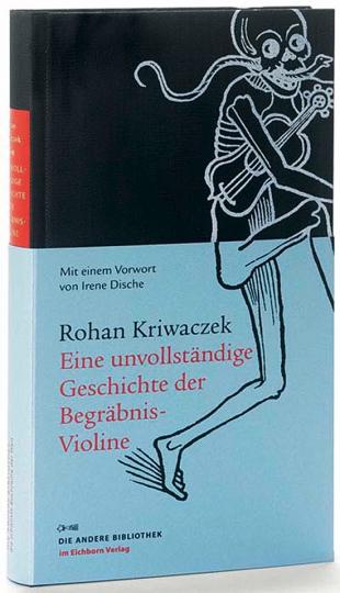 Eine unvollständige Geschichte der Begräbnis-Violine.