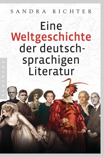 Eine Weltgeschichte der deutschsprachigen Literatur.