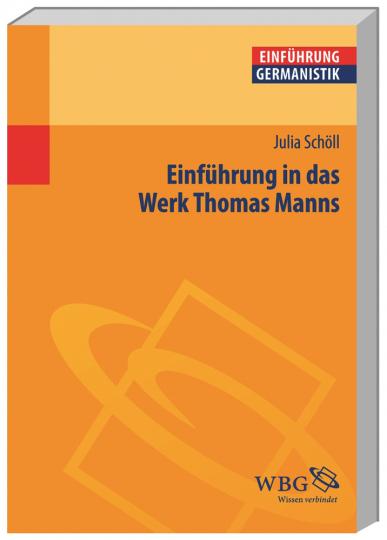 Einführung in das Werk Thomas Manns.