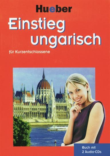Einstieg Ungarisch für Kurzentschlossene, mit 2 CDs