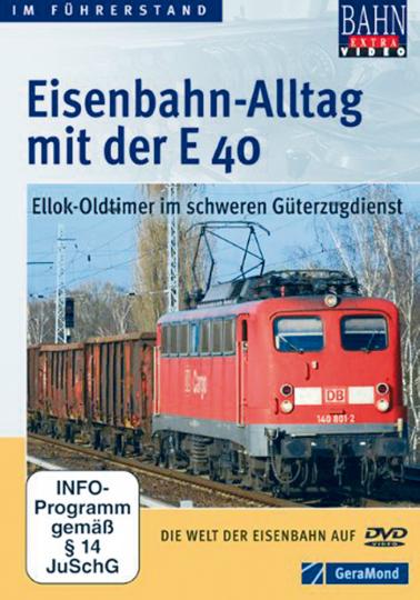 Eisenbahn-Alltag mit der E 40 DVD