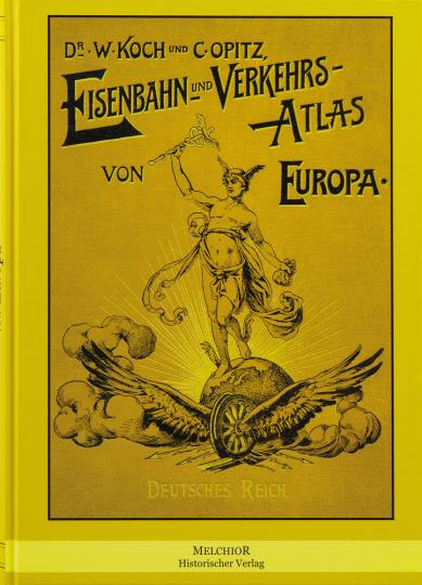 Eisenbahn und Verkehrs-Atlas von Europa. Reprint der Originalausgabe von 1902.