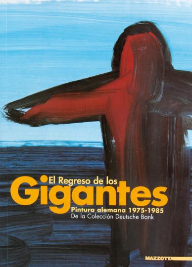 El Regreso de los Gigantes. Pintura alemana 1975-1985.