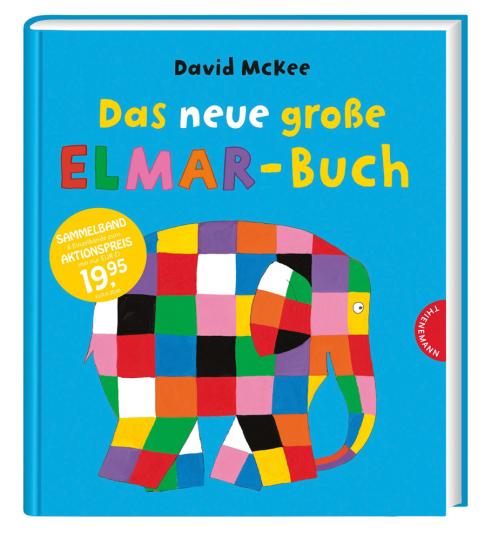 Elmar. Das neue große Elmar-Buch.