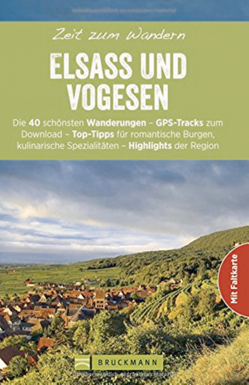 Elsass und Vogesen - Zeit zum Wandern