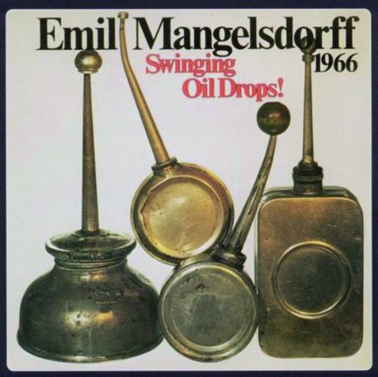 Emil Mangelsdorff. Swinging Oildrops. CD.