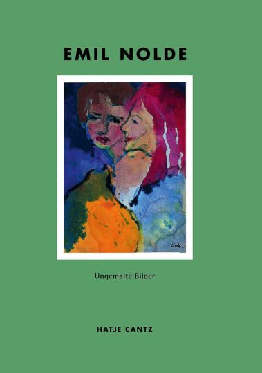 Emil Nolde - Ungemalte Bilder.