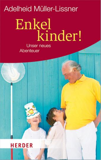 Enkelkinder - Unser neues Abenteuer