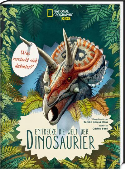 Entdecke die Welt der Dinosaurier. National Geographic KiDS.