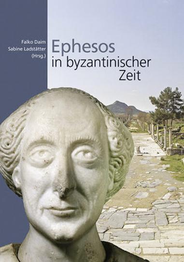 Ephesos in byzantinischer Zeit.
