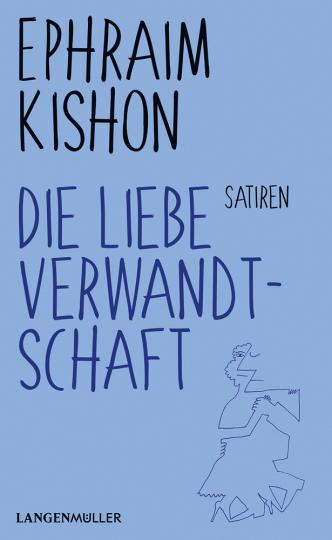 Ephraim Kishon. Die liebe Verwandtschaft. Satiren.