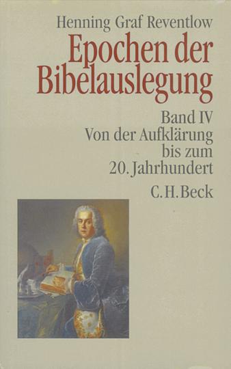 Epochen der Bibelauslegung - Von der Aufklärung bis zum 20. Jahrhundert (Band 4)
