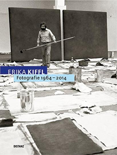 Erika Kiffl. Fotografien 1964-2014.