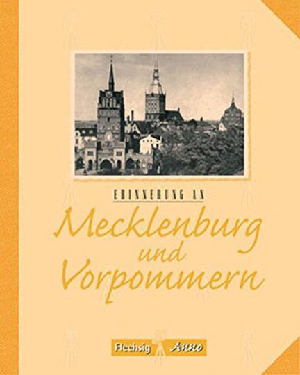 Erinnerungen an Mecklenburg und Vorpommern