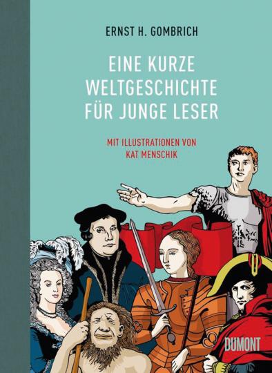 Ernst H. Gombrich. Eine kurze Weltgeschichte für junge Leser.