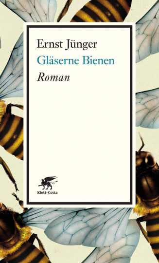 Ernst Jünger. Gläserne Bienen. Roman.