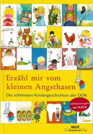 Erzähl mir vom kleinen Angsthasen - Die schönsten Kindergeschichten der DDR