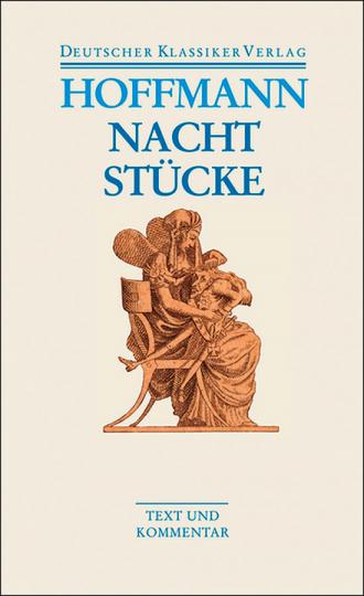 E. T. A. Hoffmann - Nachtstücke Werke 1816-1820. Band 36.