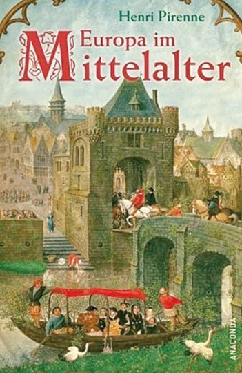Europa im Mittelalter. Von der Völkerwanderung bis zur Reformation.