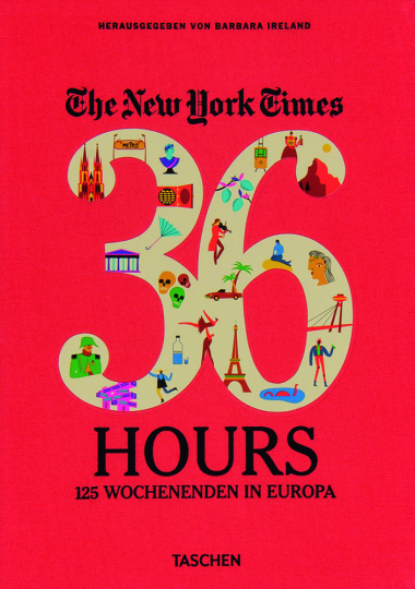 Europa in 36 Stunden. 36 Hours Europa. The New York Times.