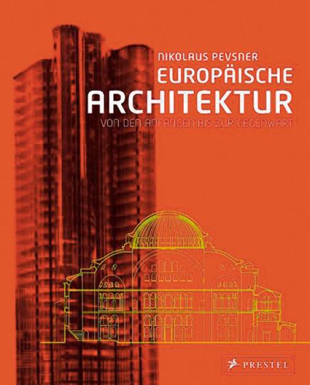 Europäische Architektur. Von den Anfängen bis zur Gegenwart