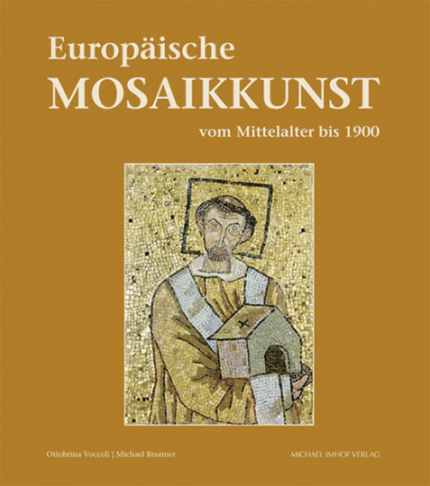 Europäische Mosaikkunst vom Mittelalter bis 1900.