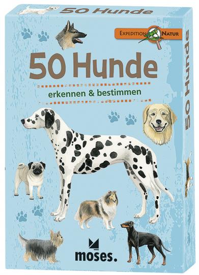Expedition Natur. 50 Hunde. Entdecken und bestimmen.