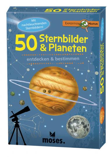 Expedition Natur. 50 Sternbilder und Planeten. Entdecken und bestimmen.
