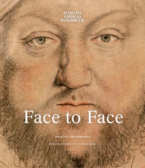 Face to Face. Die Kunst des Porträts.