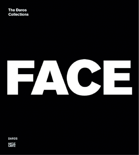Face to Face. The Daros Collections.