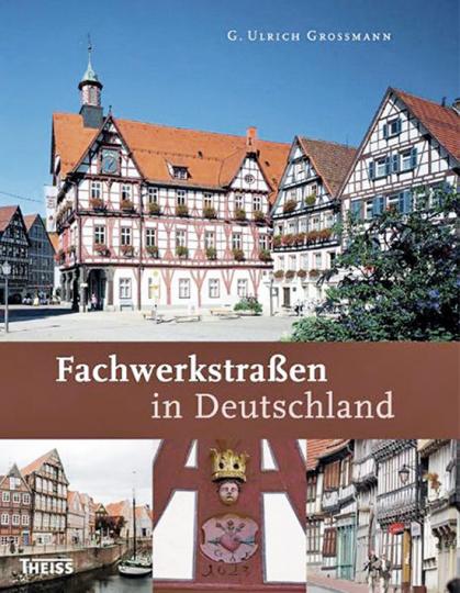 Fachwerkstraßen in Deutschland.