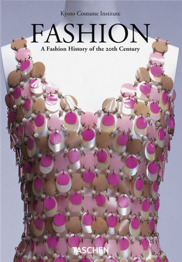 Fashion. Eine Geschichte dder Mode im 20. Jahrhundert.