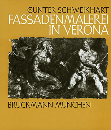 Fassadenmalerei in Verona vom 14. bis zum 20. Jahrhundert.