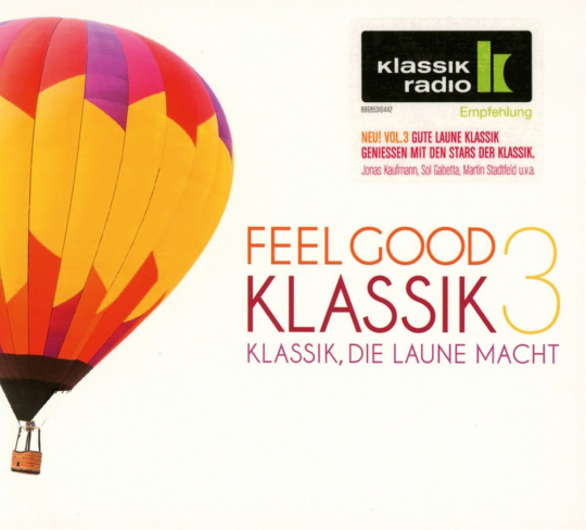 Feel Good Klassik 3. 2 CDs