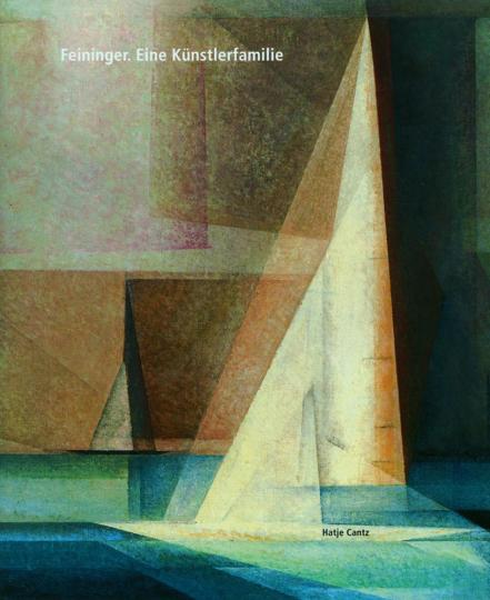 Feininger - Eine Künstlerfamilie.
