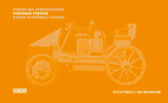 Ferdinand Porsche. Pionier des Hybridantriebs.