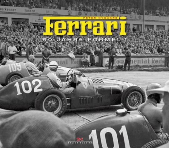 Ferrari. 60 Jahre Formel 1.