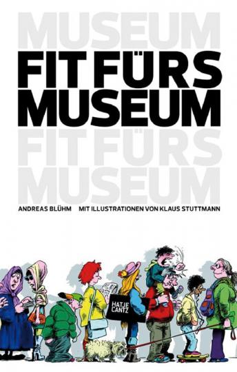 Fit fürs Museum.