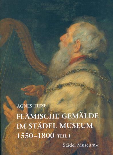 Flämische Gemälde im Städel Museum 1550-1800. 2 Bd.