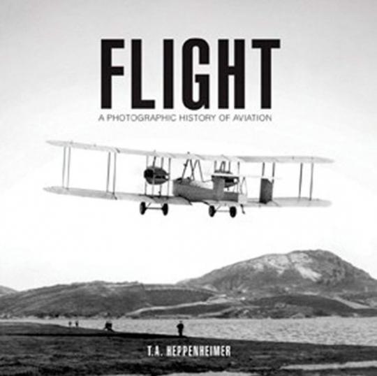 Fliegen. Die Geschichte der Fliegerei in Bildern.