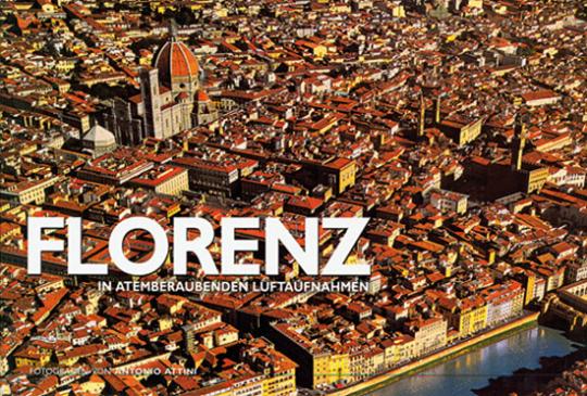 Florenz in atemberaubenden Luftaufnahmen.