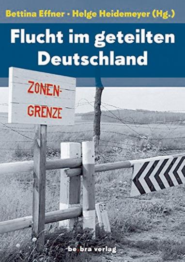 Flucht im geteilten Deutschland