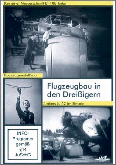 Flugzeugbau in den Dreißigern DVD