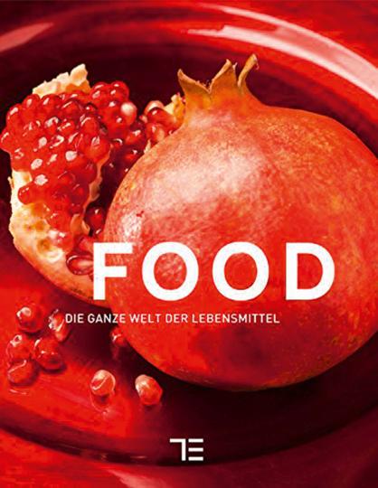 Food. Die ganze Welt der Lebensmittel.