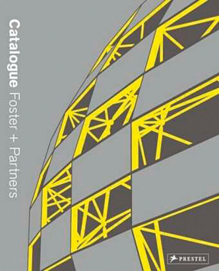 Foster + Partners. Catalogue.