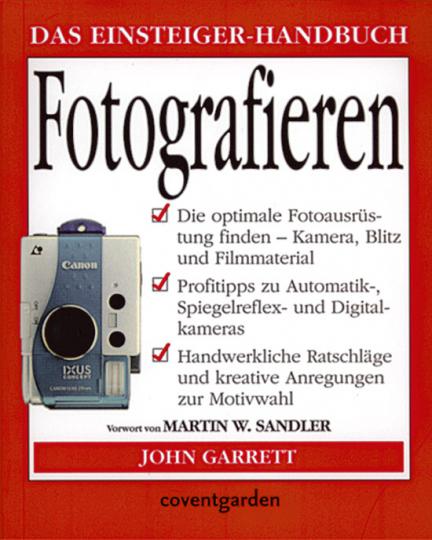 Fotografieren - Das Einsteiger-Handbuch