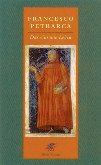 Francesco Petrarca - Das einsame Leben