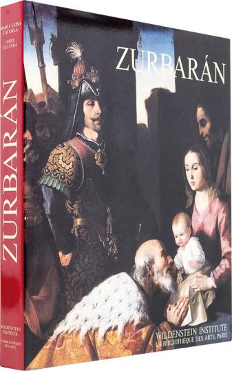 Francisco de Zurbarán. Catalogue Raisonné.